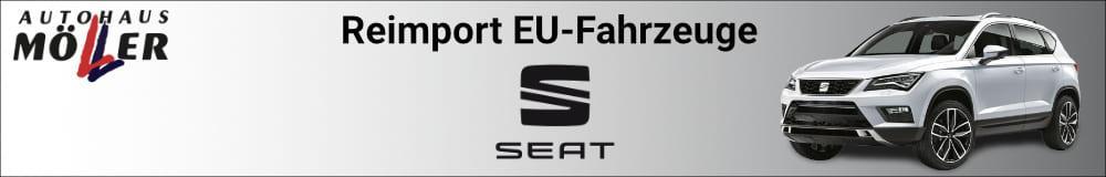 Seat Reimport EU-Fahrzeuge günstig kaufen, leasen oder finanzieren bei Autohaus Möller
