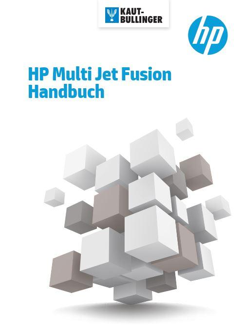HP Multi Jet Fusion Bücher Booklet Kompendium Konstruktionsrichtlinien Handbuch
