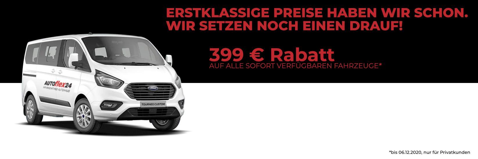 Sonderaktion: 399 € Rabatt auf alle Lagerfahrzeuge