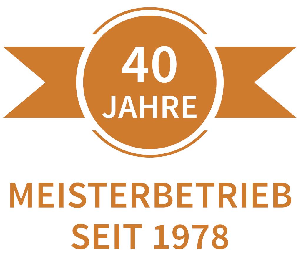 40 Jahre Meisterbetrieb seit 1978