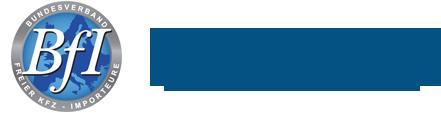 - Mitglied im BfI (Bundesverband freier Kraftfahrzeugimporteure) Wir sind Mitglied im Bundesverband freier Kraftfahrzeugimporteure e.V. und legen besonderen Wert auf eine seriöse Abwicklung.