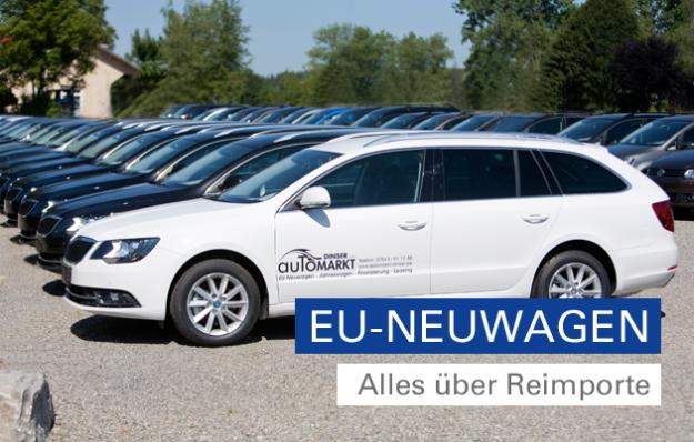 Alles über Reimporte - EU Neuwagen
