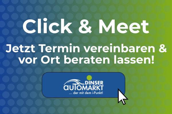 Click & Meet: Termin online vereinbaren & persönlich bei Automarkt Dinser beraten lassen