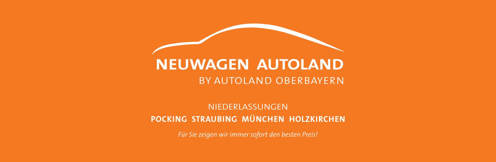 Neuwagen Autoland Oberbayern