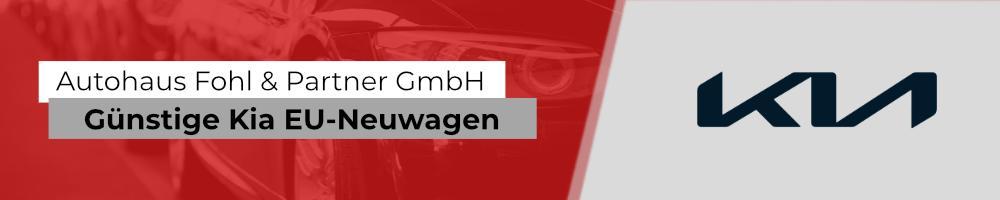 Kia Reimport EU-Neuwagen mit hohen Preisvorteilen bei Autohaus Fohl